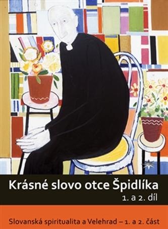 DVD-Krásné slovo otce Špidlíka – 1. a 2. díl - Tomáš Špidlík