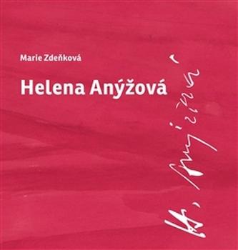 Helena Anýžová - Marie Zdeňková