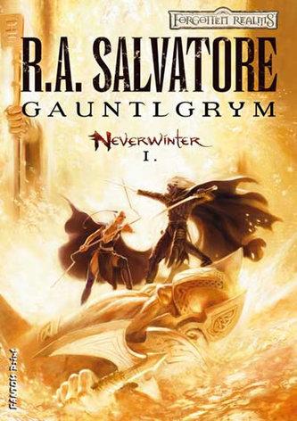 Neverwinter 1 - Gauntlgrym - Salvatore R. A.