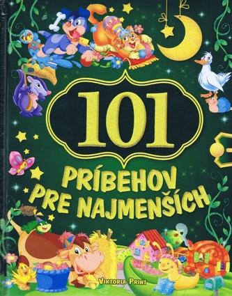 101 príbehov pre najmenších - autor neuvedený
