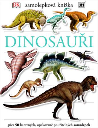 Dinosauři - Samolepková knížka - neuveden