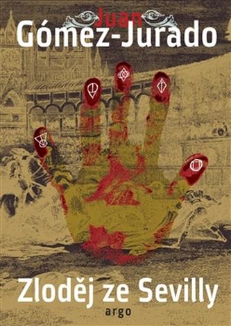 Zloděj ze Sevilly - Juan Jurado Gómez