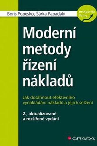 Moderní metody řízení nákladů - Boris Popesko; Šárka Papadaki