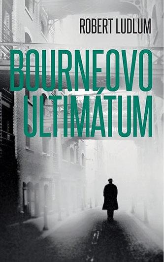Bourneovo ultimátum - Ludlum Robert