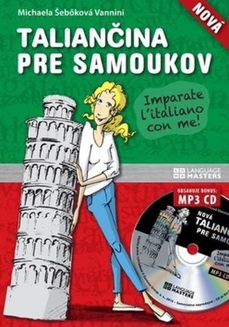 Nová taliančina pre samoukov + CD - Michaela Šebőková Vannini