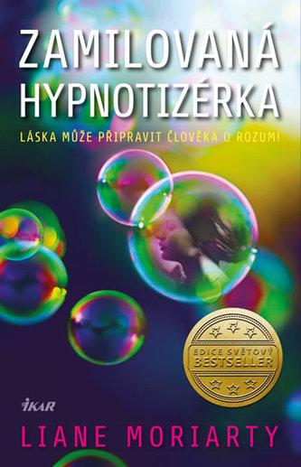 Zamilovaná hypnotizérka - Moriarty Liane
