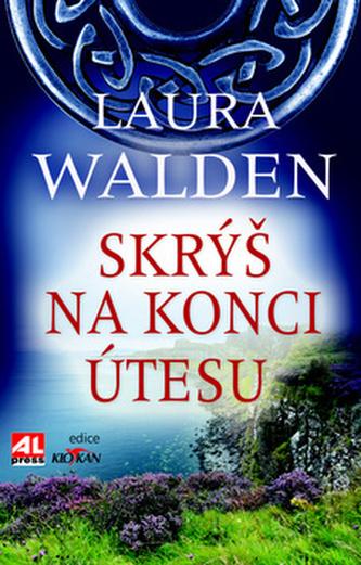 Skrýš na koci útesu - Laura Walden