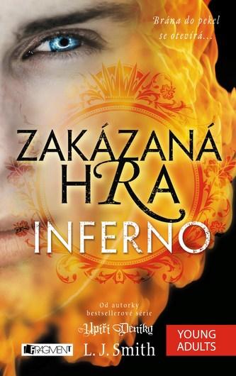 Zakázaná Hra – Inferno - L.J. Smith
