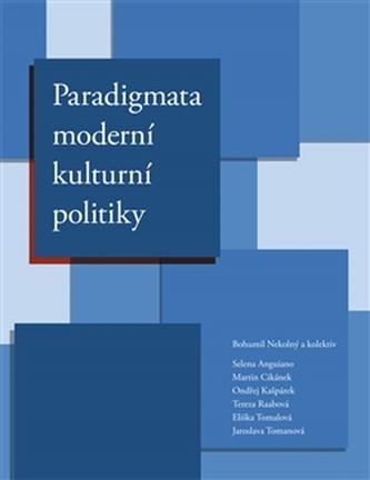 Paradigmata moderní kulturní politiky - kol.