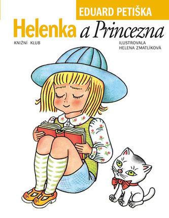 Helenka a Princezna - Petiška Eduard