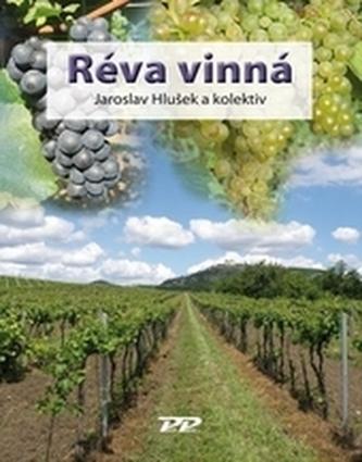 Réva vinná - Hlušek, Jaroslav