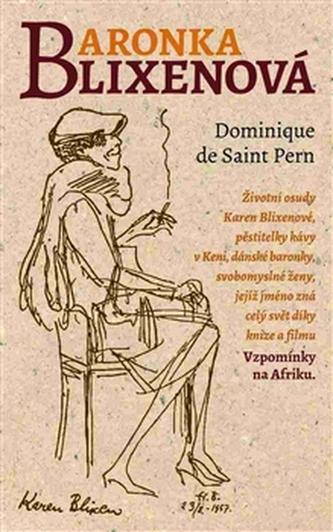 Baronka Blixenová - Dominique de Saint Pern
