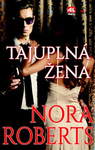 Tajuplná žena - Nora Robertsová