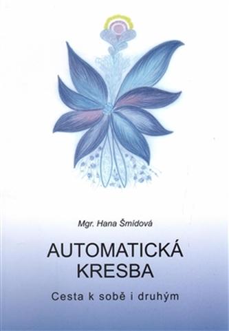 Automatická kresba - Hana Šmídová