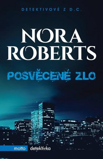 Posvěcené zlo - Nora Robertsová