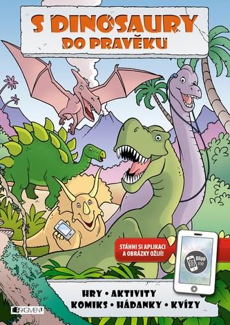 S dinosaury do pravěku