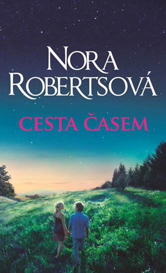 Cesta časem - Robertsová Nora