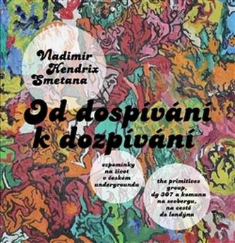 Od dospívání k dozpívání - Vladimír Hendrix Smetana
