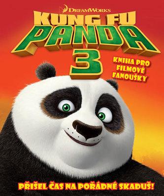 Kung Fu Panda 3 - Kniha pro filmové fanoušky - neuveden