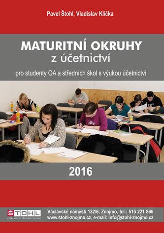 Maturitní okruhy z účetnictví 2016 - Štohl Pavel