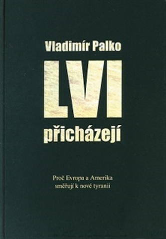 Lvi přicházejí - Vladimír Palko
