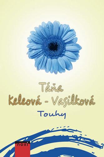Touhy - Keleová-Vasilková Táňa