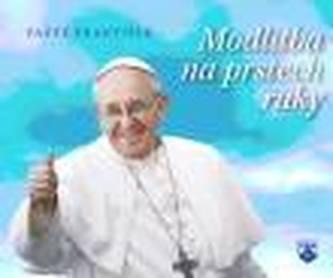 Modlitba na prstech ruky - Pápež František
