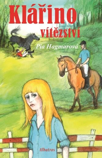Klářino vítězství - Pia Hagmarová