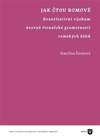 Jak čtou Romové - Kateřina Šormová