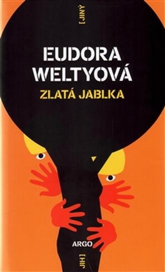 Zlatá jablka - Eudora Weltyová