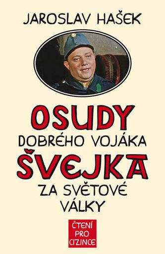 Osudy dobrého vojáka Švejka za světové války + výukové CD - Hašek Jaroslav