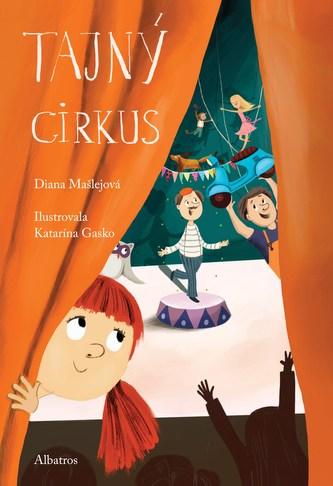 Tajný cirkus - Diana Mašlejová