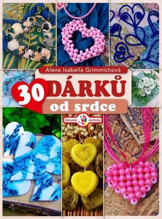 30 dárků od srdce - Alena Grimmichová