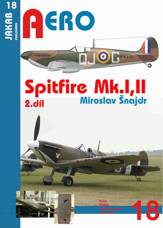 Spitfire Mk.I a Mk.II - 2.díl - Šnajdr Miroslav