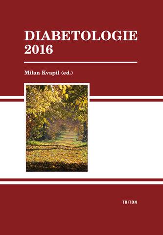 Diabetologie 2016 - Kvapil, Milan