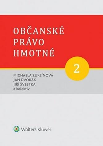 Občanské právo hmotné 2 - Díl druhý: Rodinné právo. - Kolektiv autorů