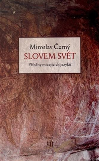 Slovem svět - Miroslav Černý