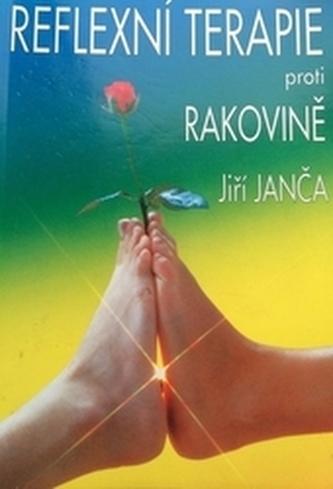 Reflexní terapie proti rakovině - Janča, Jiří