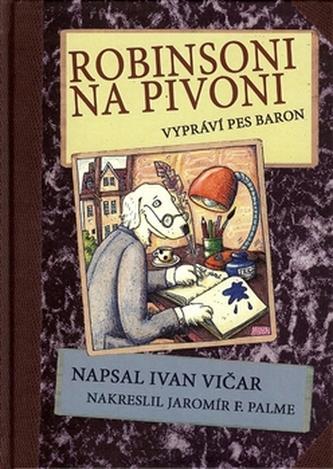 Robinsoni na Pivoni - Ivan Vičar