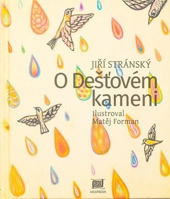 O dešťovém kameni - Jiří Stránský