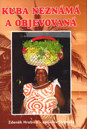 Kuba neznámá a objevovaná