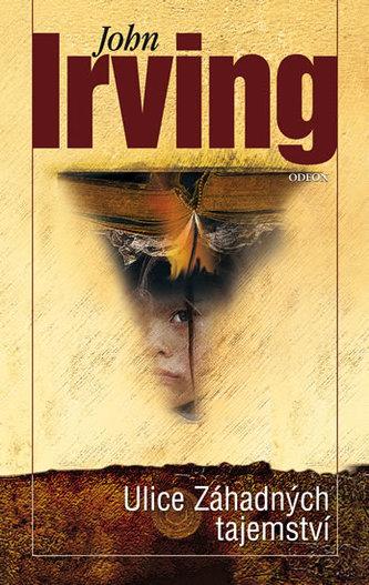 Ulice Záhadných tajemství - Irving John