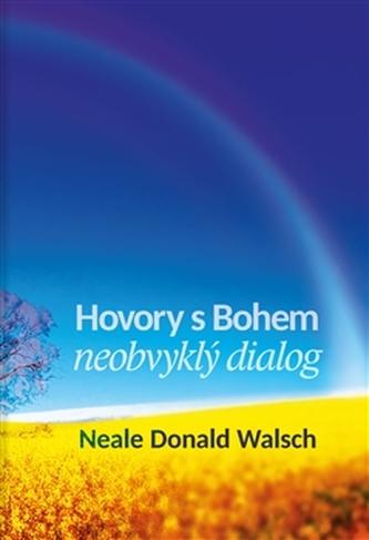 Hovory s Bohem - Neale Donald Walsch