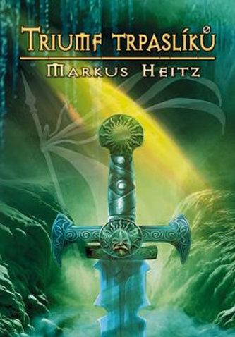 Trpaslíci 5 - Triumf trpaslíků - Heitz Markus