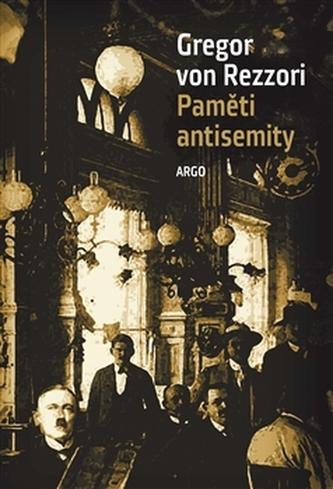 Paměti antisemity - Gregor von Rezzori
