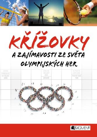 Křížovky a zajímavosti ze světa olympijských her - autorů kolektiv