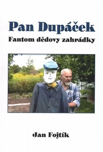 Pan Dupáček - Jan Fojtík