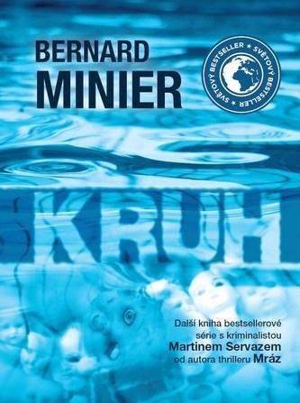 Kruh - brožovaná - Bernard Minier