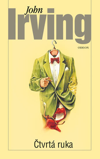 Čtvrtá ruka - Irving John