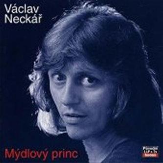 Kolekce 10 Mýdlový princ - CD - Neckář Václav